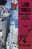 Good Fishing in Lake Ontario and Its Tributaries (Good Fishing in New York Series)