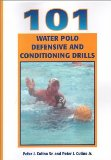 101 Water Polo Defensive and Conditioning Drills