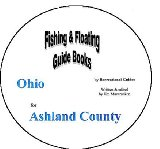 Ashland County Fishing and Floating Guide Book (Ohio Fishing and Floating Guide Books, OH3)