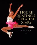 Figure Skating s Greatest Stars