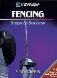 Fencing: Steps to Success (Steps to Success Activity Series)
