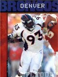 The History of Denver Broncos: NFL Today (NFL Today (Creative Education Hardcover))