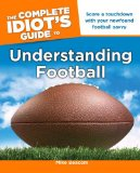 The Complete Idiot s Guide to Understanding Football