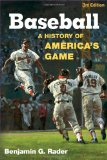 Baseball: A History of America s Game (Illinois History of Sports)