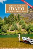 Flyfisher s Guide to Idaho (Flyfisher s Guides)