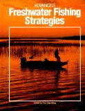 Advanced Freshwater Fishing Strategies