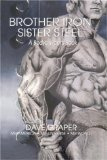 Brother Iron, Sister Steel: A Bodybuilder s Book