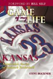 Game of My Life: Memorable Stories of Kansas Jayhawks Basketball