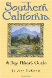 Southern California, A Day Hiker s Guide