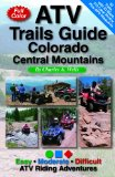 ATV Trails Guide Colorado Central Mountains