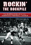 Rockin the Rockpile: The Buffalo Bills of the American Football League (No Series Information required)
