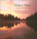 Voelker s Pond: A Robert Traver Legacy (Michigan)