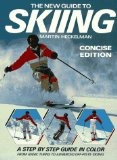 The New Guide to Skiing: Concise Edition