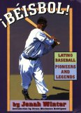 Beisbol: Latino Baseball Pioneers and Legends