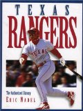 The Texas Rangers: The Authorized History