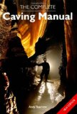 Complete Caving Manual