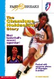 Wnba: The Chamique Holdsclaw Story