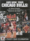 And Now, Your Chicago Bulls: A 30-Year Celebration