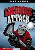 Lacrosse Attack (Impact Books: Jake Maddox Sports Stories)