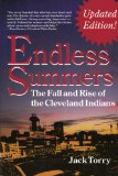 Endless Summers: The Fall and Rise of the Cleveland Indians