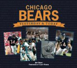 Chicago Bears: Yesterday and Today