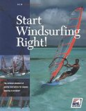 Start Windsurfing Right (Us Sailing Certification S.)