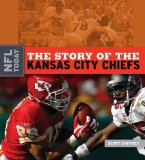 The Story of the Kansas City Chiefs (NFL Today)