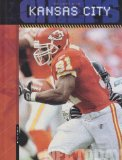 The History of the Kansas City Chiefs (NFL Today) (NFL Today (Creative Education Hardcover))