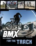 BMX Trix and Techniques for the Track