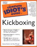 The Complete Idiot s Guide to Kickboxing