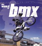 The World of BMX