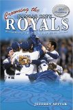 Crowning the Kansas City Royals: Remembering the 1985 World Series Champs