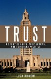 TRUST: A Story of Faith, Prep Sports, and Louisiana Politics