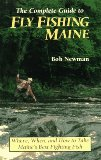 Complete Guide to Fly Fishing Maine