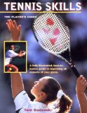 Tennis Skills: The Player s Guide