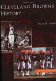 Cleveland Browns History (OH) (Images of Sports)