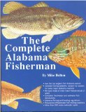 The Complete Alabama Fisherman