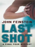 The Literacy Bridge - Large Print - Last Shot: A Final Four Mystery