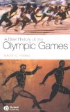 A Brief History of the Olympic Games (Brief Histories of the Ancient World)