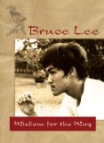 Bruce Lee - Wisdom for the Way
