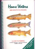 Home Waters: Guide to Fishing Northern Arkansas, Western Tennessee, and Southern Missouri