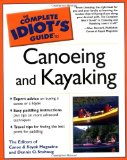 The Complete Idiot s Guide to Canoeing and Kayaking