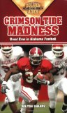 Crimson Tide Madness: Great Eras in Alabama Football (Golden Ages of College Sports)