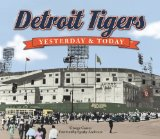 Detroit Tigers Yesterday and Today
