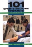 101 Sports Medicine Tips Facts: Youth Sports