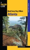 Best Easy Day Hikes Atlanta (Best Easy Day Hikes Series)