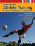 Foundations of Athletic Training: Prevention, Assessment, and Management (SPORTS INJURY MANAGEMENT ( ANDERSON))
