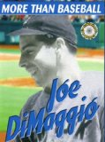 More Than Baseball Joe Dimaggio