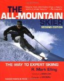 All-Mountain Skier : The Way to Expert Skiing