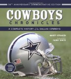 Cowboys Chronicles: A Complete History of the Dallas Cowboys